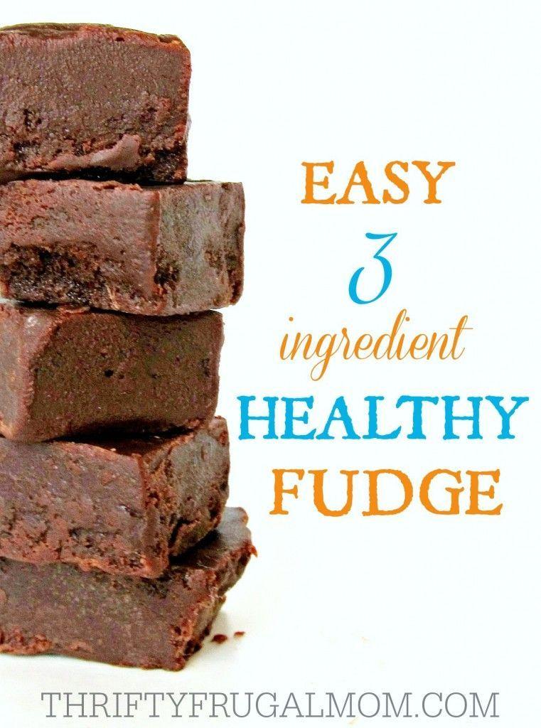 Easy 3 Ingredient Healthy Fudge Recipe Healthy Fudge Healthy Fudge Recipe Fudge Recipes