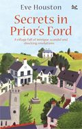 Secrets in Prior's Ford by Eve Houston