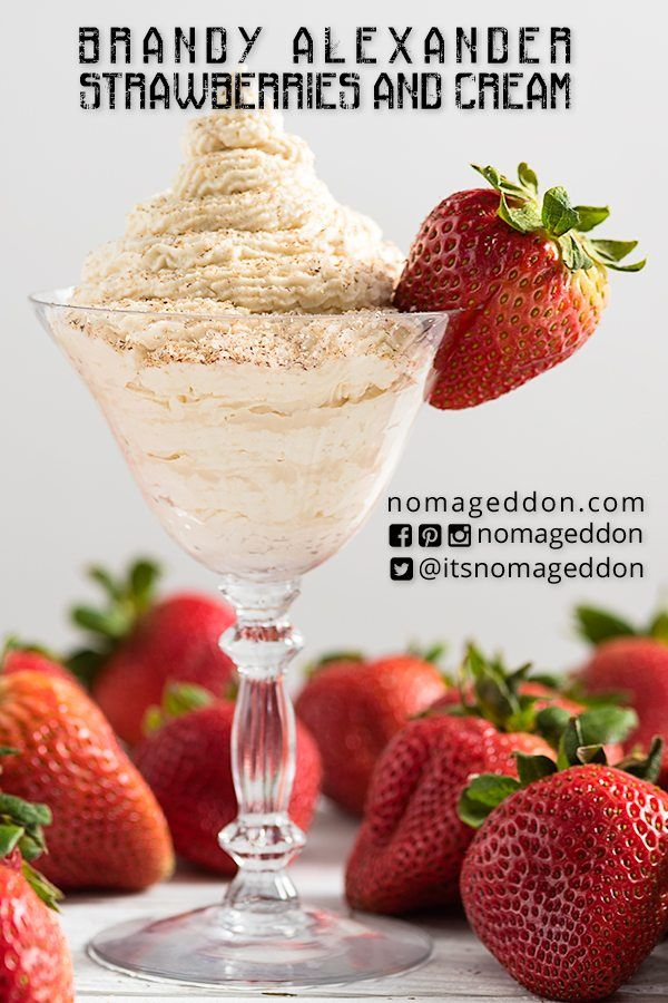Strawberries And Cream Brandy Alexander Boozy Desserts Brandy Alexander Desserts