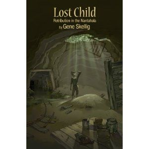 Lost Child (Volume Two) - Retribution in the Nantahala (Kindle Edition)     Click image to see detail and more....