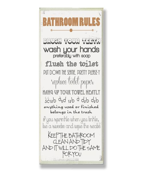 Another great find on #zulily! Bathroom Rules Wall Sign by ...