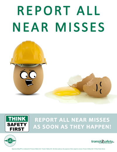 Report Near Misses Safety Posters Occupational Health And Safety Workplace Safety Tips