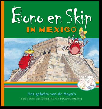 Bono en Skip in Mexico het geheim van de Maya's