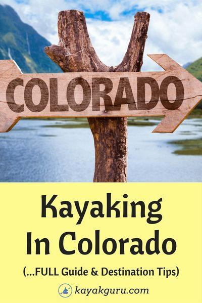 Guide To Kayaking In Colorado - Top Destinations reviewed along with the best spots to grab a rental, or a tour. #kayakingincolorado #coloradokayak #lakedillon #BrownsCanyon #LakeEstes #RioGrande