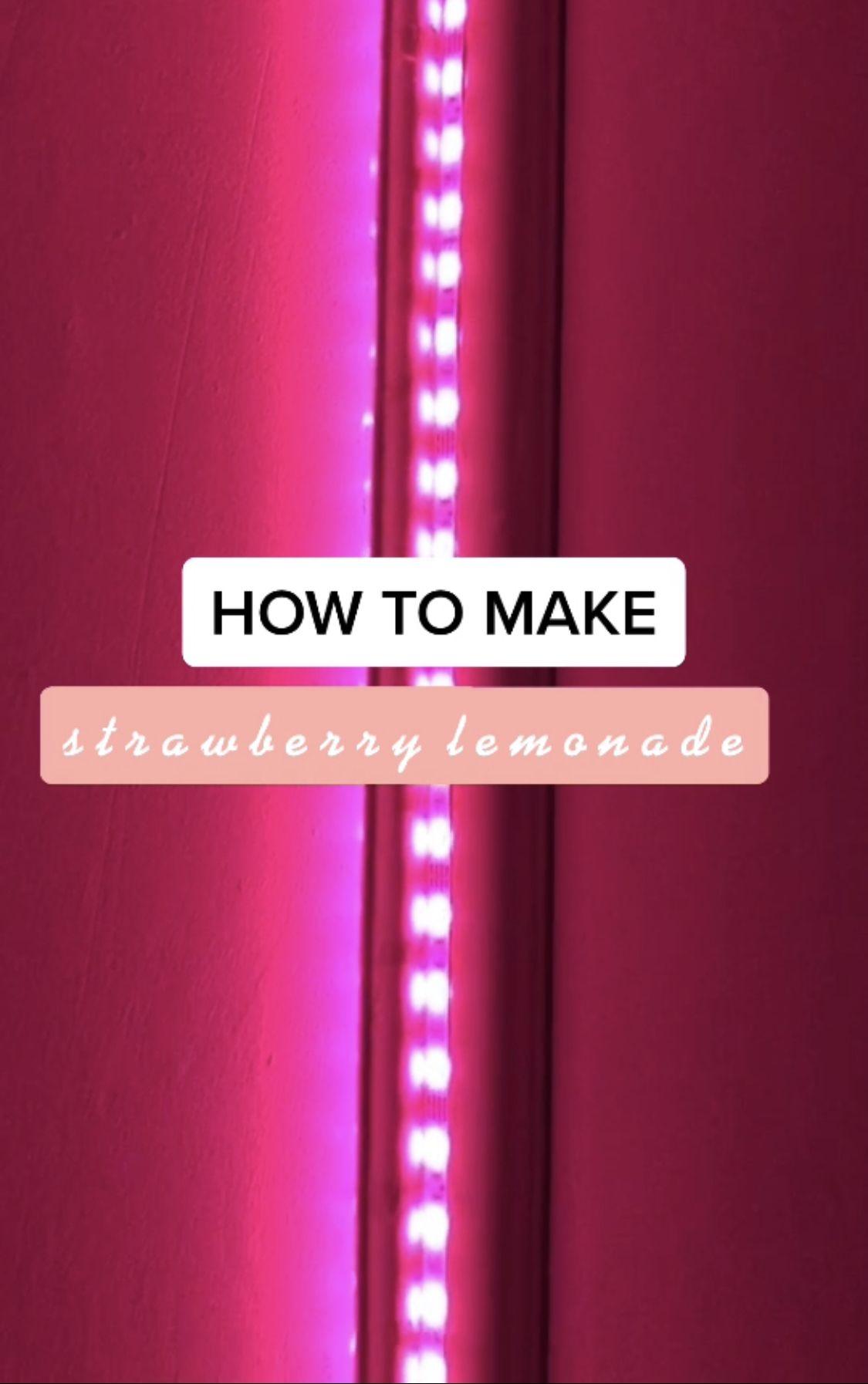 Strawberry lemonade in 2020 Pink led lights, Diy led