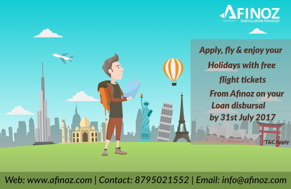Get Your Loan Disbursed From Afinoz Enjoy Your Vacations By Availing Assured Free Airline Tickets On Your Loa Personal Loans Business Loans How To Apply