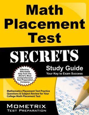 Math Placement Test Secrets Study Guide Test Preparation Exam Study Study Guide