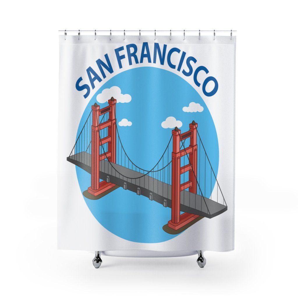 San Francisco California Golden Gate Bridge Shower Curtain Great S Gifts