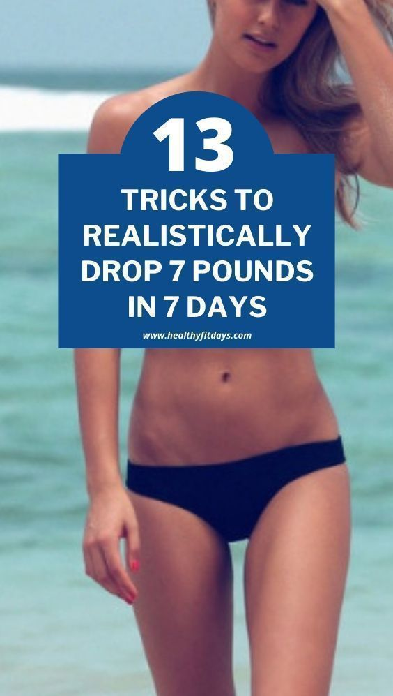 13 tricks to realistically drop 7 pounds in 7 days | weight loss tricks hacks | weight loss tricks f...