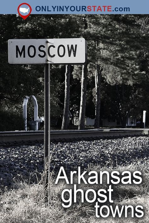 Visit These 8 Creepy Ghost Towns In Arkansas At Your Own