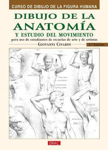 Guia Para El Estudio De Los Musculos Del Aparato Locomotor Y De La Anatomia En Movimiento Apuntes So Dibujos Figura Humana Libros De Anatomia Pintura Y Dibujo