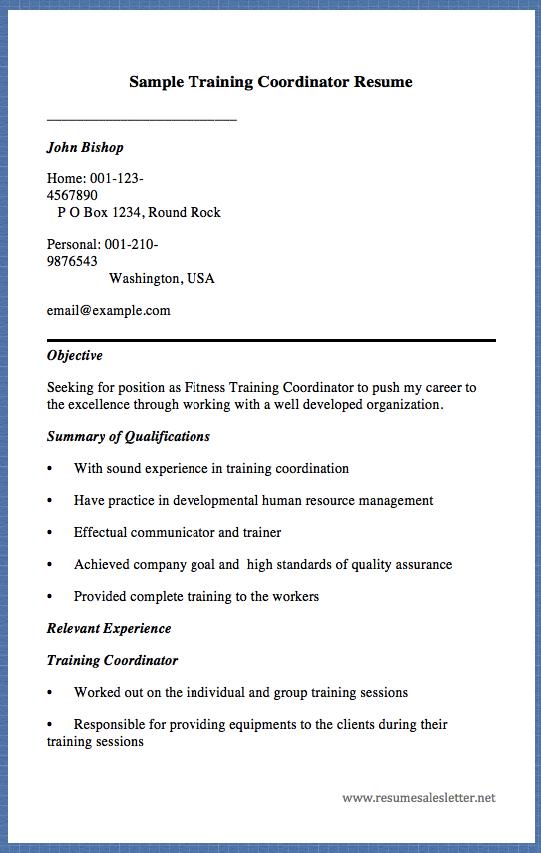 Sample Training Coordinator Resume John Bishop Home 001 123 4567890 Resume Template Examples Sample Resume Templates Resume