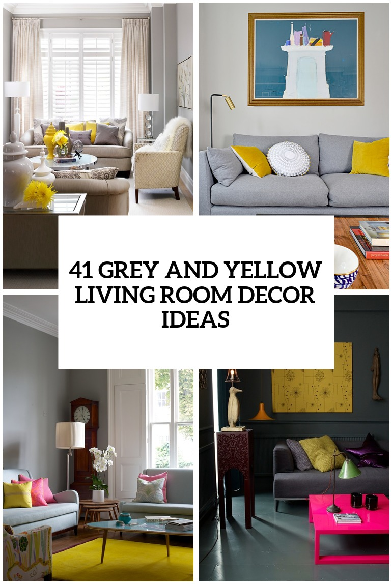 Decorating Ideas For Yellow Walls In Living Room In 2020 Grey