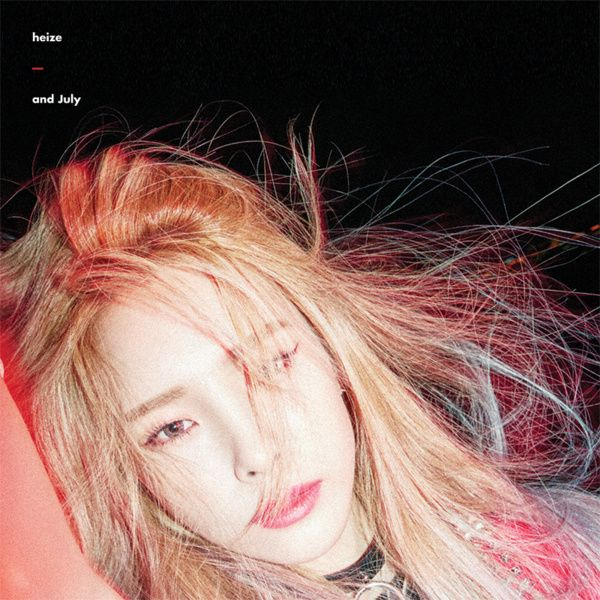 HEIZE – And July (2016.07.18)