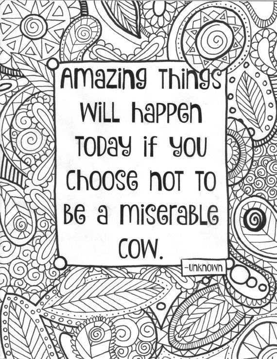 Funny Inspirational Quote Adult Coloring Page By Essenceofink
