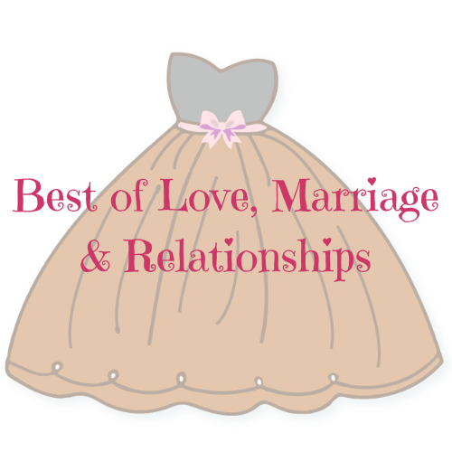 Best of Love, Marriage & Relationships
