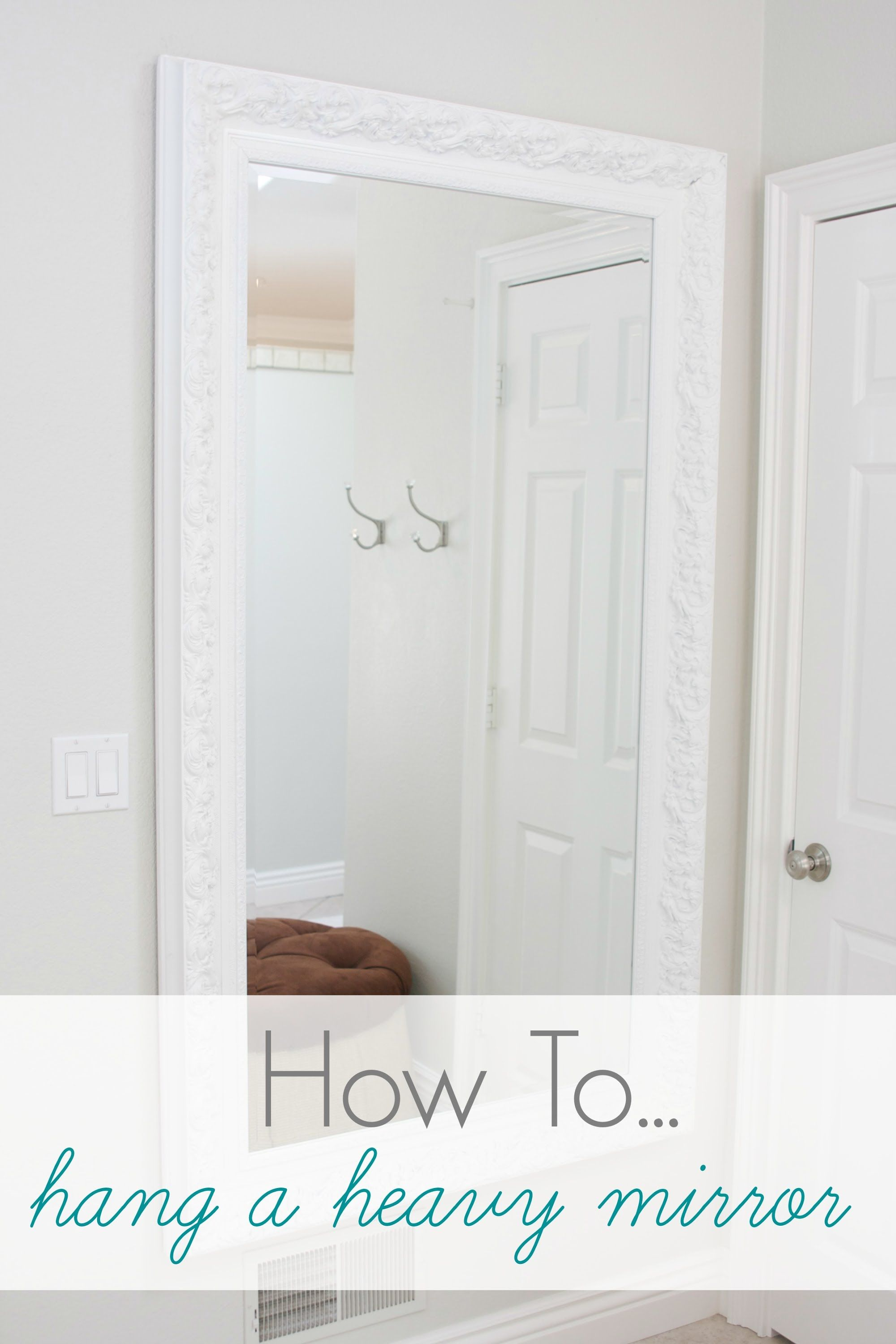 How To Hang Series: Heavy Mirrors | mirrors... | Pinterest ...