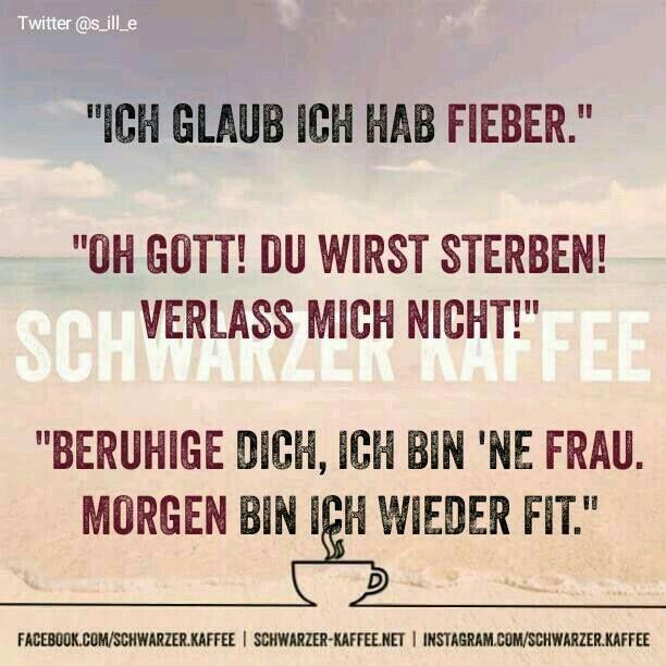Pin Von Karin Kramer Auf Krank Funny Quotes Und Humor