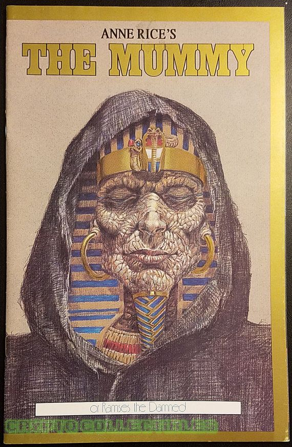 Anne Rice U0026 39 S The Mummy Or Ramses The Damned 1 By