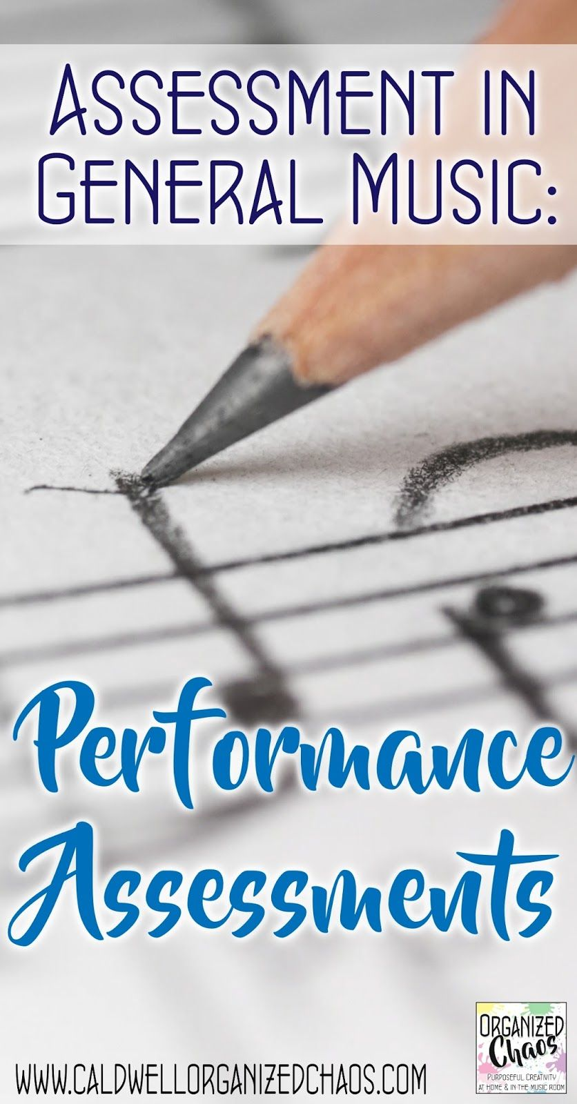 Assessment In General Music Performance Assessments  Music Class