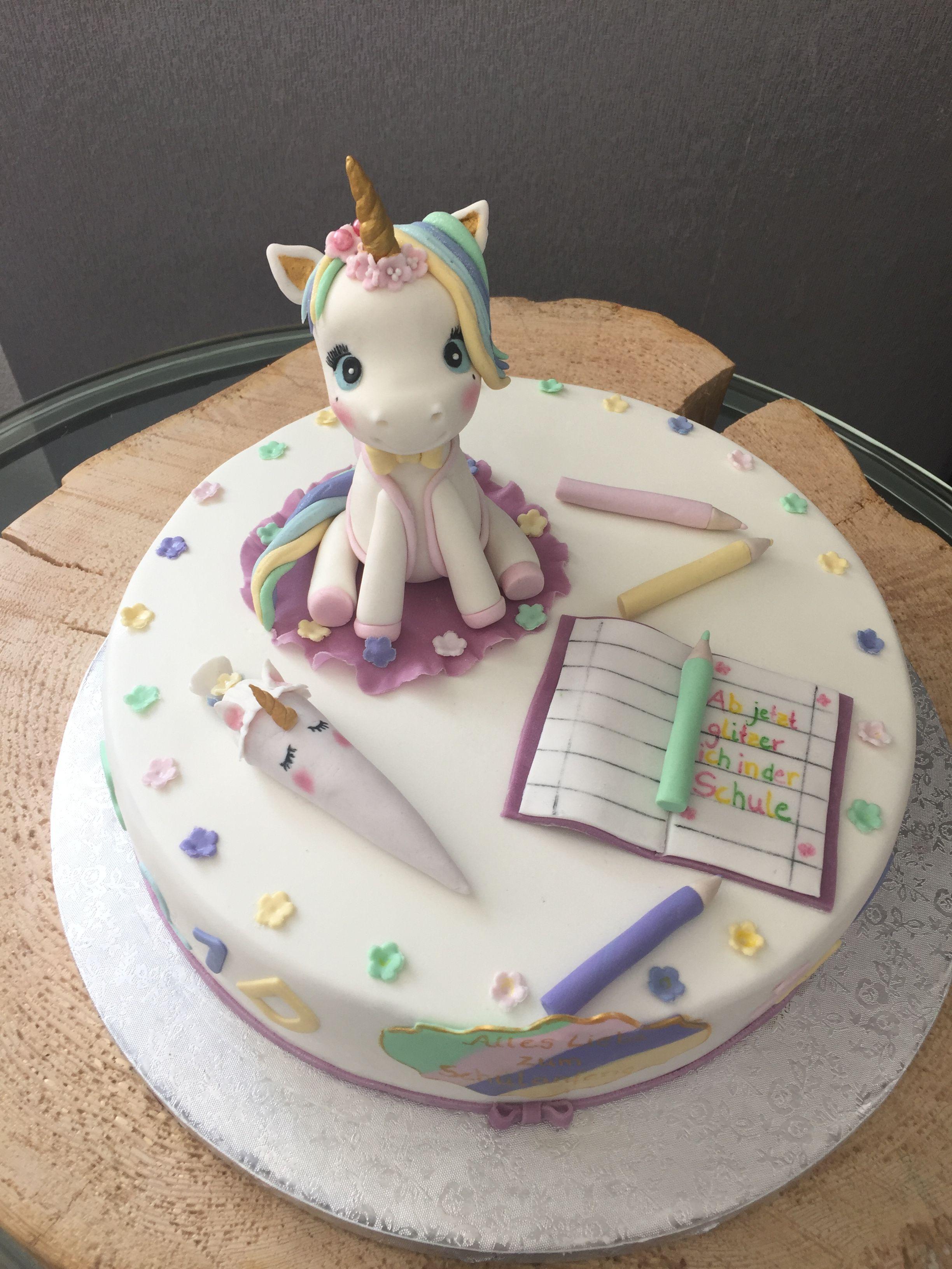 Einhorn Torte Einschulung Torte Einschulung Kuchen Einschulung Torte Schulanfang