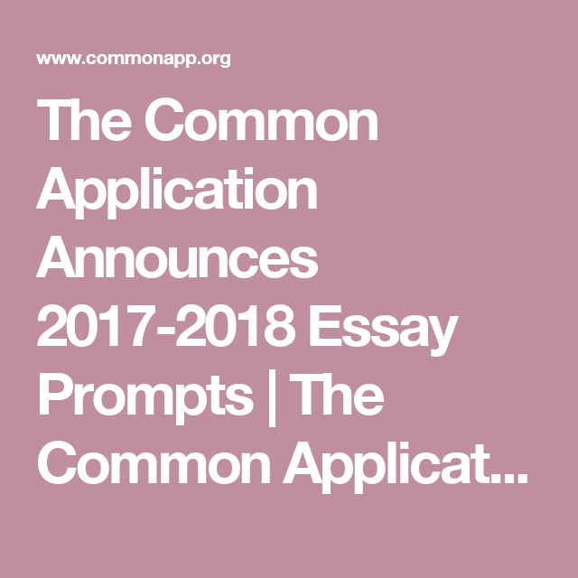 Announces 20172018 Essay Prompts (With images) Common