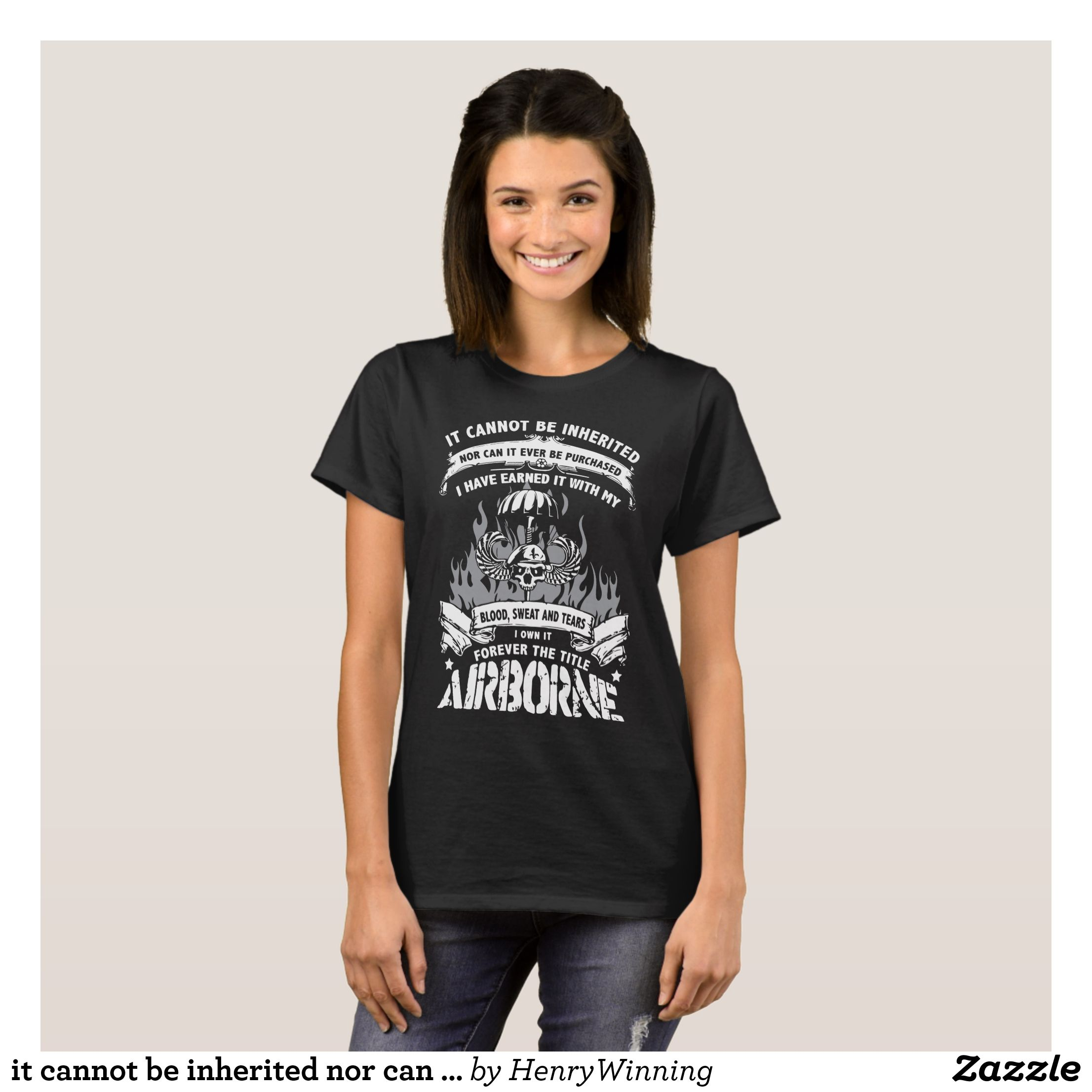 cc1f9b54026b it cannot be inherited nor can it ever be pruchase T-Shirt - Fashionable Women s  Shirts By Creative Talented Graphic Designers -  shirts  tshirts  fashion  ...