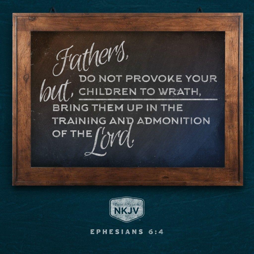 Nkjv Verse Of The Day Ephesians 6 4 God Faith Family Bemore
