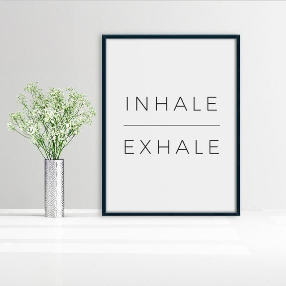 Inhale Exhale Print, Motivational Print, Inhale Exhale Wall Art, Yoga Print, Inhale Exhale Sign, Wall Decor Printable, Inhale Exhale Poster #inhaleexhale Inhale Exhale Print, Motivational Print, Inhale Exhale Wall Art, Yoga Print, Inhale Exhale Sign, Wal #inhaleexhale