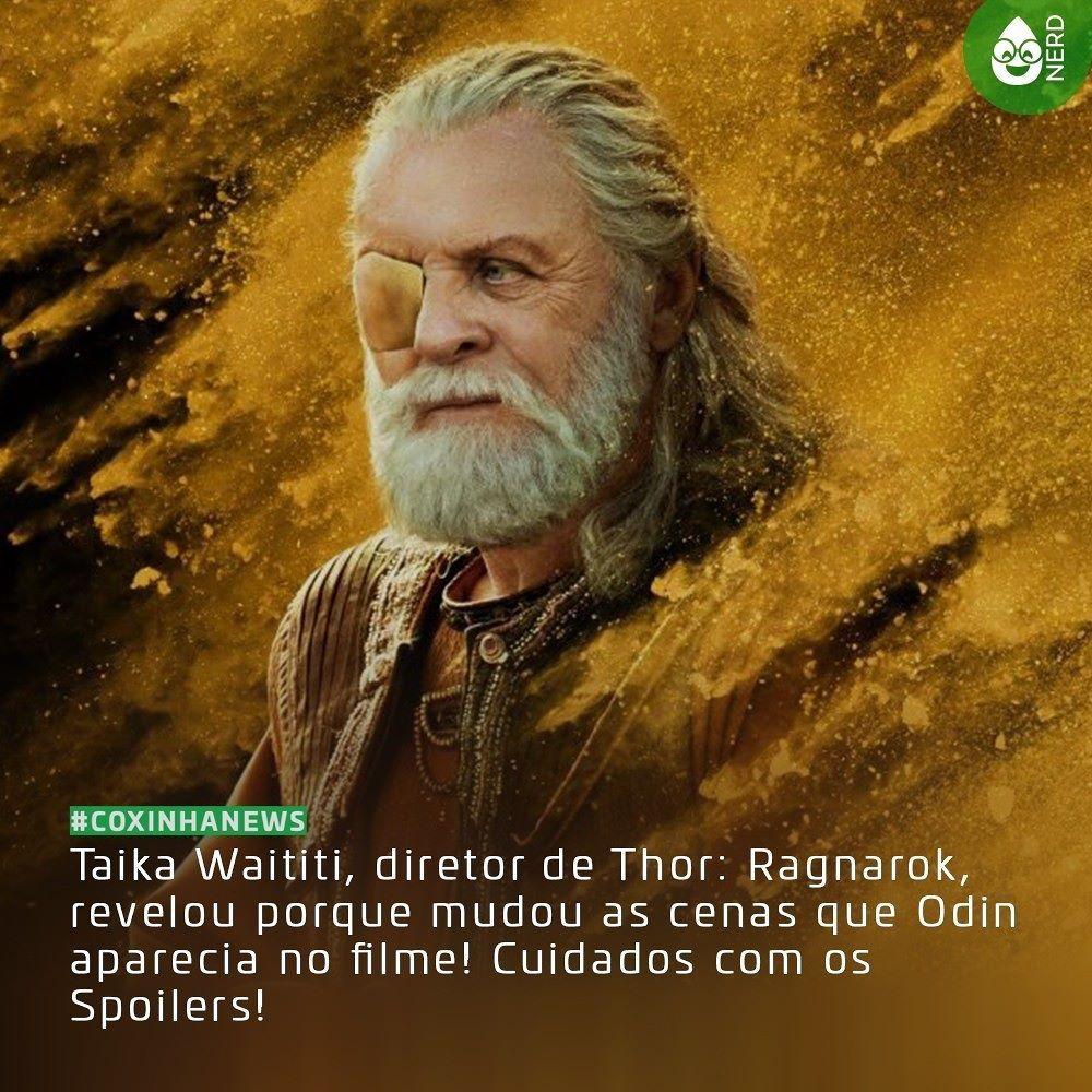 """#CoxinhaNews Waititi falou que """"O que queríamos originalmente era que Thor e Loki encontrassem Odin em Nova York vivendo nas ruas. Havia algo legal e realmente interessante sobre isso e acho que pode acabar na versão em DVD. Mas algo sobre tê-lo lá e então morrendo fez muitas pessoas no teste de exibição ficarem tristes por ele. Era muito negativo ver o grande rei de Asgard preso em Nova York. Preferimos a ideia de que ele estaria em algum ambiente nórdico místico""""  #TimelineAcessivel #PraCegoVer  Imagem do Odin (Anthony Hopkins) em Thor Ragnarok e a notícia: Taika Waititi diretor de Thor: Ragnarok revelou porque mudou as cenas que Odin aparecia no filme! Cuidados com os Spoilers!  TAGS: #coxinhanerd #nerd #geek #geekstuff #geekart #nerd #nerdquote #geekquote #curiosidadesnerds #curiosidadesgeeks #coxinhanerd #coxinhafilmes #filmes #movies #cinema #euamocinema #adorocinema #cinefilos #thor #thorragnarok #hulk #loki #hela #odin #valquiria #valkyrie #grandmaster"""