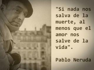 Dispersões Pablo Neruda Frases De Amor Pensamentos