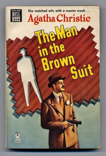 The Man in the Brown Suit / Agatha Christie - An early cover.