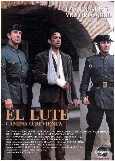 El Lute Camina O Revienta 1987 Peliculas De Culto Carteles De Cine Dias De Cine