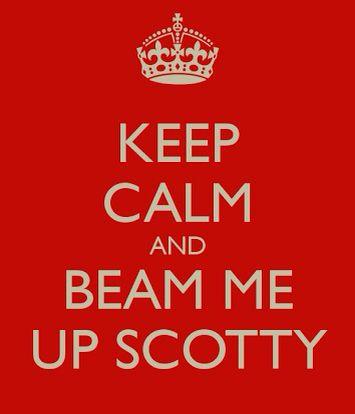 Beam Me Up Scotty - Star Trek