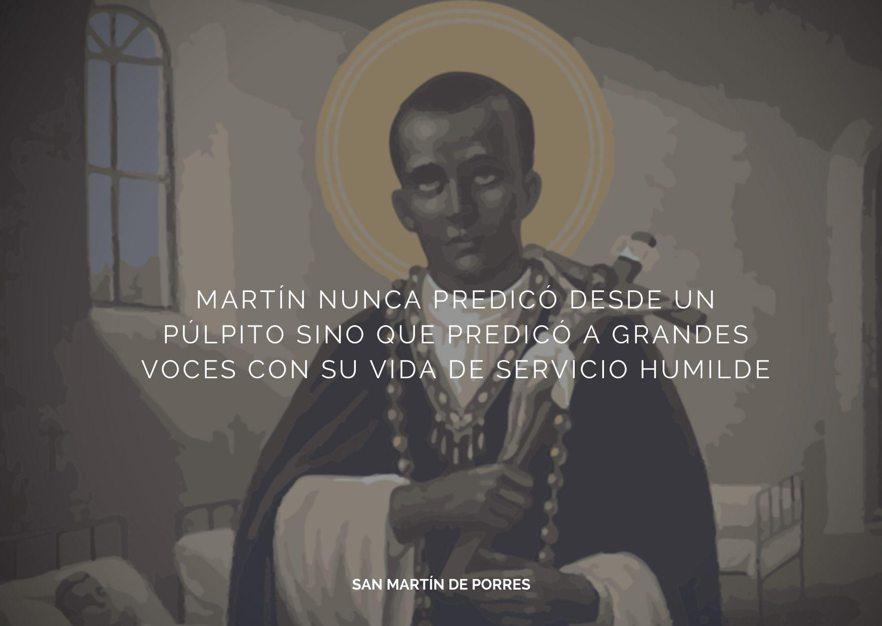 """""""Martín nunca predicó desde un púlpito sino que predicó a grandes voces con su vida de servicio humilde"""" Hoy es #SanMartínDePorres"""