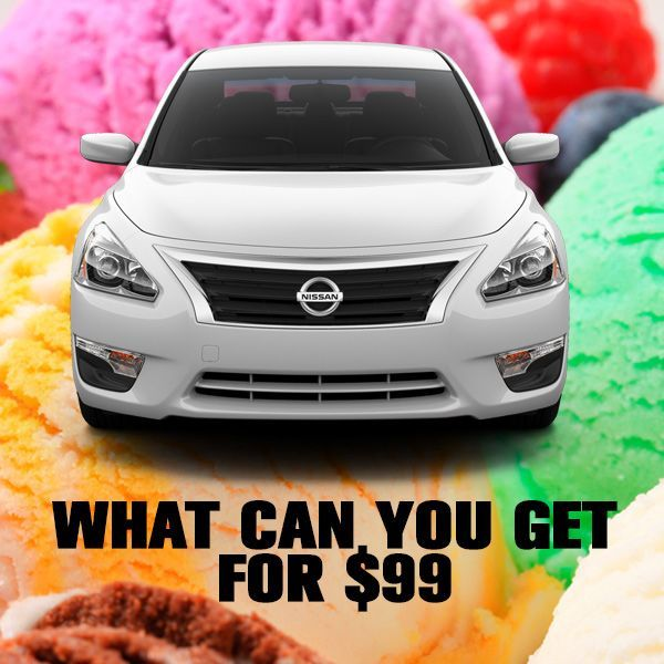 WhatCanYouGetFor99 55 Treats From The Icecream Man Or Get A 2014 Nissan Altima 25 S For 99 Month Lease Tax