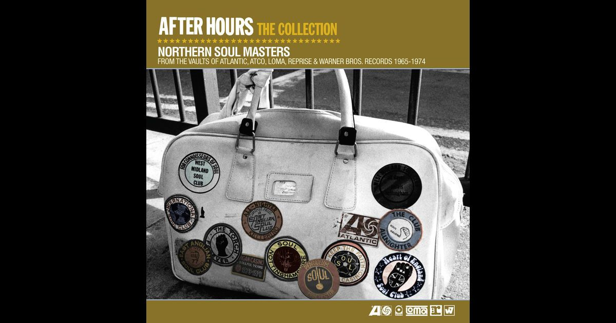 After Hours the Collection: Northern Soul Masters by Various Artists on Apple Music