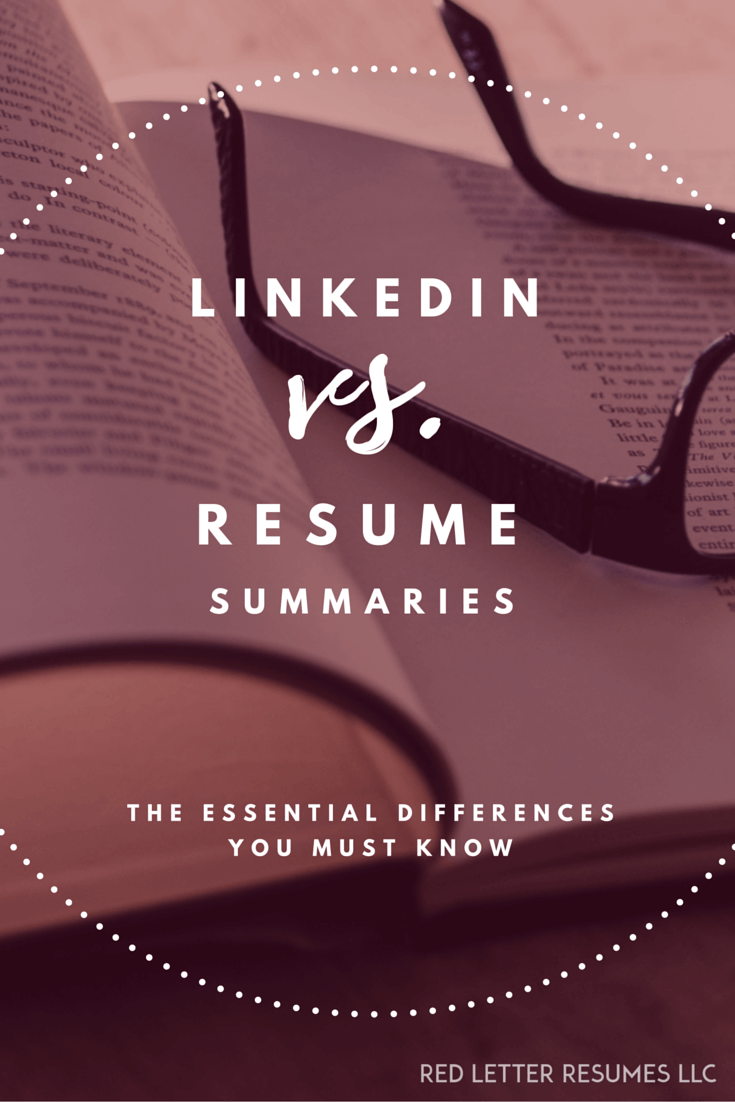 Your resume and LinkedIn summaries should not
