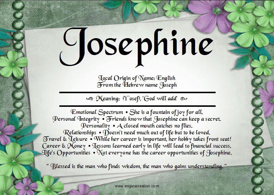 Josephine ; meaning of Josephine; Josephine name meaning ...