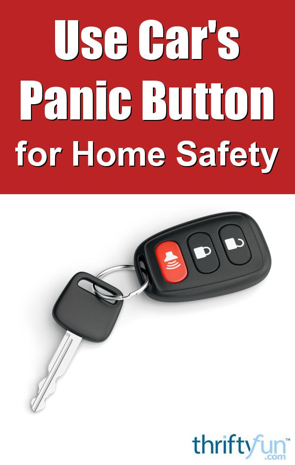Use Your Car's Panic Button for Home Safety | Tips and