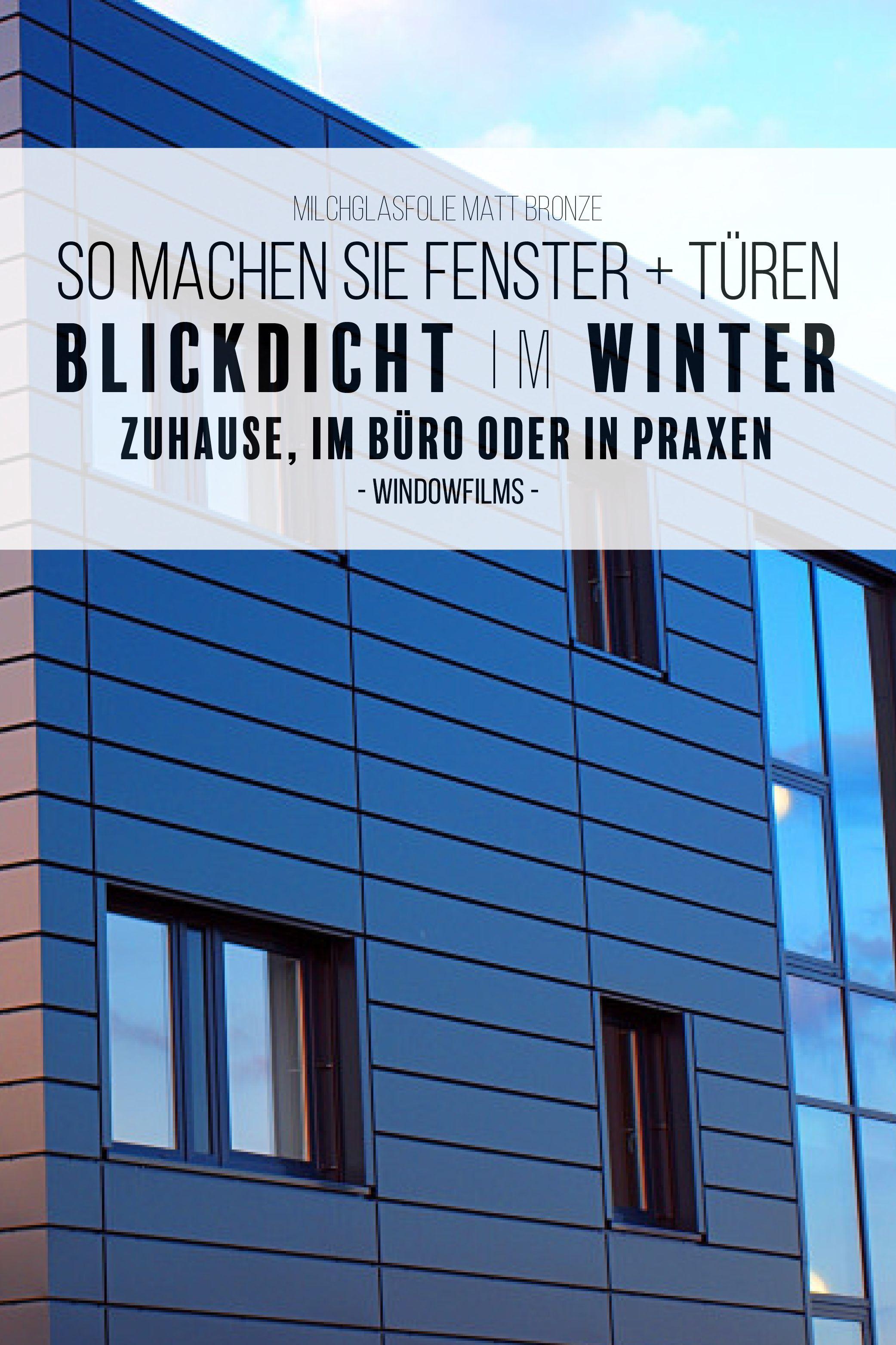 Milchglasfolie Kaufen In Matt Bronze Windowfilms Online Sichtschutzfolie Sichtschutz Fenster Innen Sichtschutz Fenster