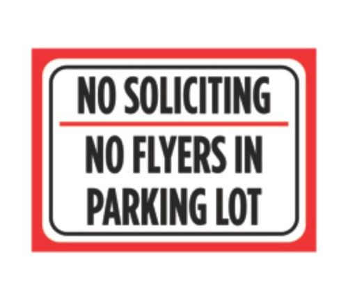 aluminum metal no soliciting no flyers in parking lot print red