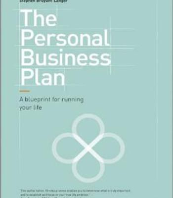 The personal business plan a blueprint for running your life pdf the personal business plan a blueprint for running your life pdf malvernweather Gallery