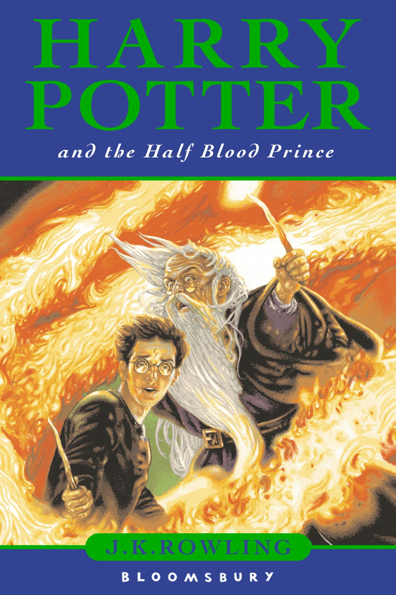 Harry Potter And The Half Blood Prince I JK Rowling Bloomsbury