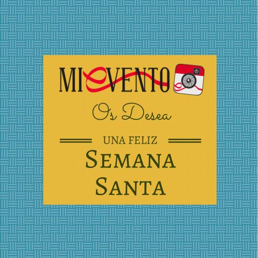 Mi Evento App os desea una feliz Semana Santa,  disfrutar de esta bonita semana acompañado de la familia y amigos.