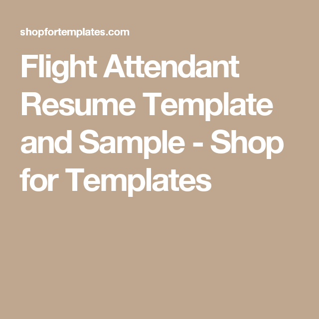 Flight Attendant Resume Template And Sample  Shop For Templates