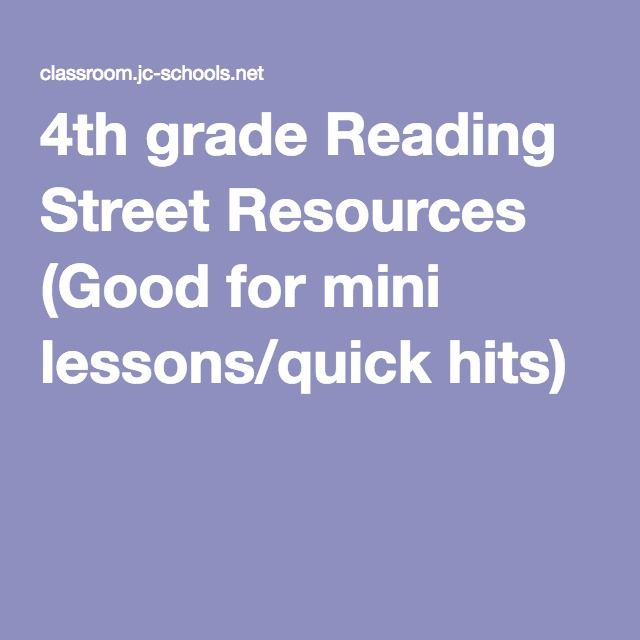 4th Grade Reading Street Resources Good For Mini Lessons