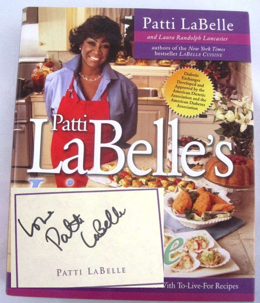 Lite Cuisine Singer Patti LaBelle SIGNED First Edition Cookbook - Singer cuisine
