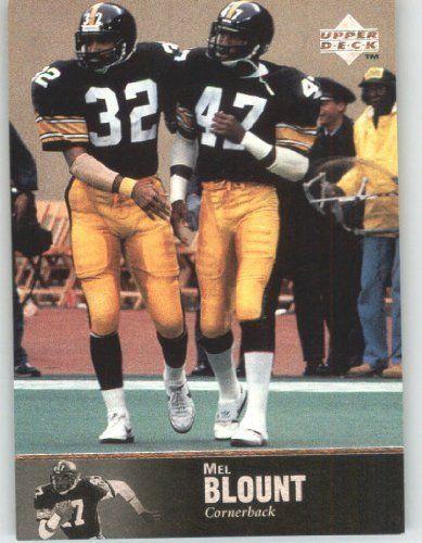 1997 Upper Deck Legends Football Card # 25 Mel Blount - Pittsburgh Steelers - NFL Trading Card by Upper Deck. $1.87. 1997 Upper Deck Legends Football Card # 25 Mel Blount - Pittsburgh Steelers - NFL Trading Card