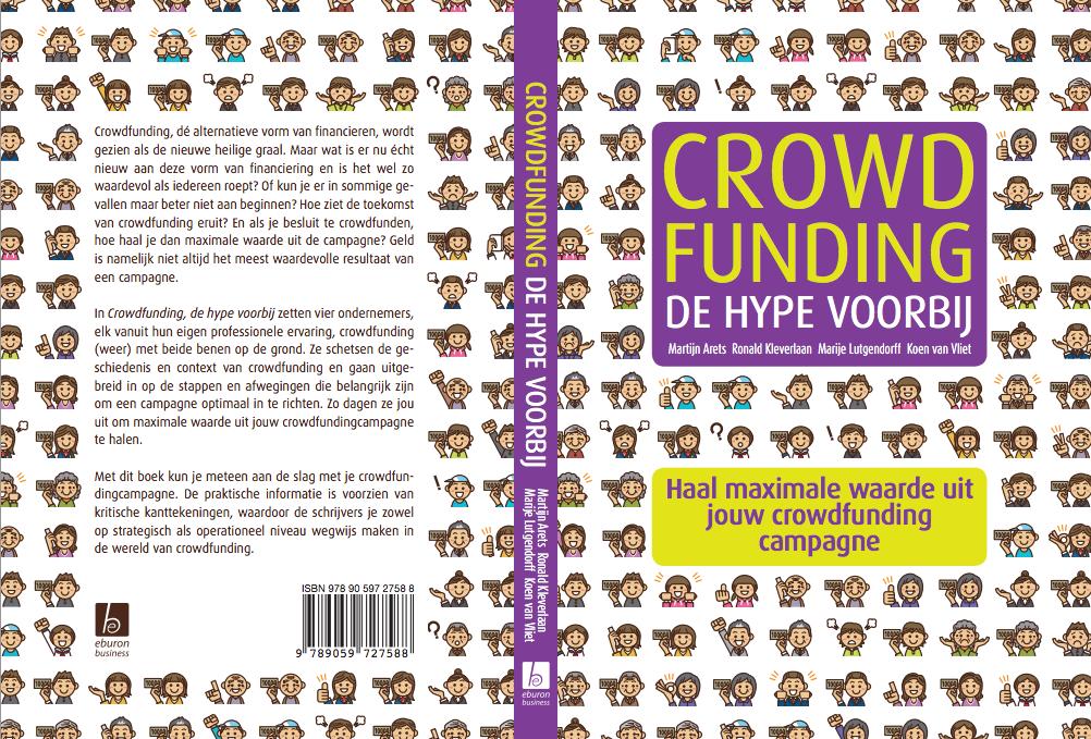 """Crowdfunding - De Hype voorbij  """"Haal maximale waarde uit jouw crowdfunding campagne"""""""